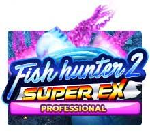 Fish Hunter Super Ex